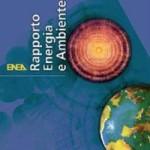 Rapporto Energie e Ambiente ENEA 11^ edizione